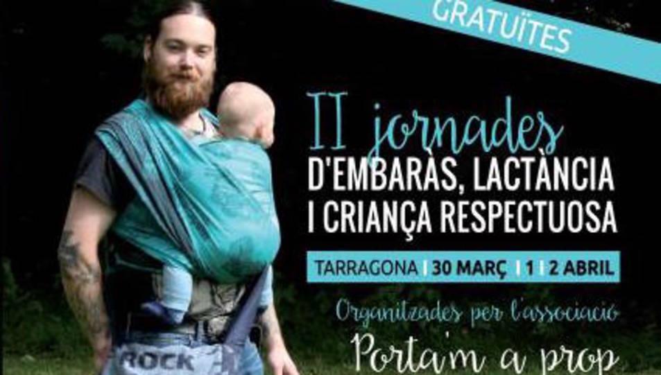 Arriben les II Jornades d'embaràs, lactància i criança respectuosa els dies 30 de març i 1 i 2 d'abril