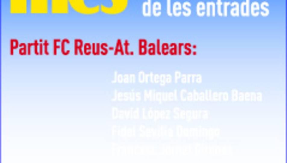Consulta els guanyadors de les entrades pel CF Reus - At. Balears