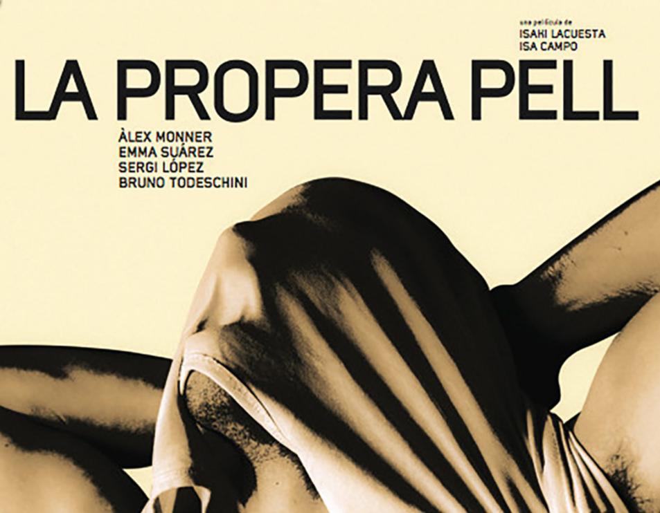 Imatge del cartell de la pel·lícula 'La propera pell'