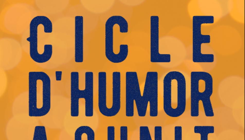 Imatge del cartell promocional de I Cicle d'Humor a Cunit.