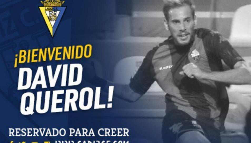 Oficialment, Querol ja és jugador del Cádiz.