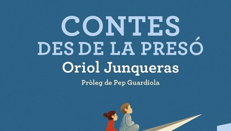 Contes des de la presó, d'Oriol Junqueras.