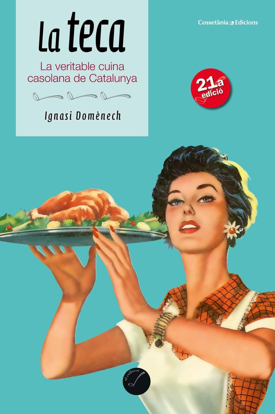 La coberta de la 21a edició del receptari de cuina catalana 'La Teca'.