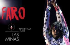 L'espectacle de flamenc Faro arriba al Moll de Costa el proper 27 d'agost