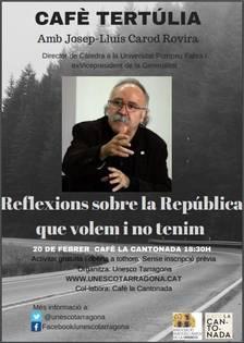 'Reflexions sobre la República que volem i no tenim', a càrrec de Josep-Lluís Carod Rovira