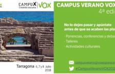 Vox España celebrará un Campus de Verano en la Selva del Camp