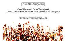 El llibre 'Sota els peus del Franquisme. Conflictivitat social i oposició política a Tarragona 1958-1977' es presenta a Tarragona