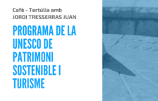 'Programa de la Unesco de patrimoni sostenible i turisme', a càrrec de Jordi Tresserras