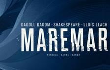 'Maremar' de Dagoll Dagom contará con una tercera función en Reus