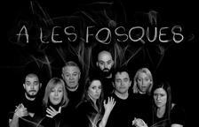 Imagen del cartel del espectáculo 'A les fosques'.